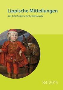 Lippische Mitteilungen aus Geschichte und Landeskunde / Lippisch