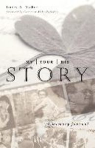 My Story, Your Story, His Story