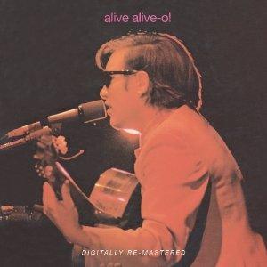 Alive Alive O!