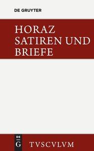 Die Satiren und Briefe des Horaz / Sermones et epistulae