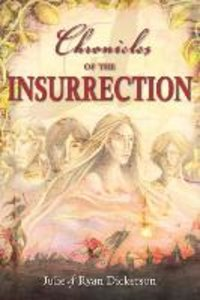 Chronicles of the Insurrection