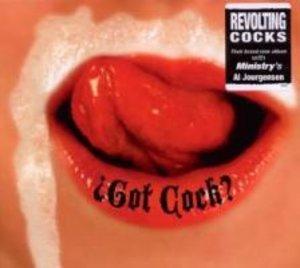 Got Cock?