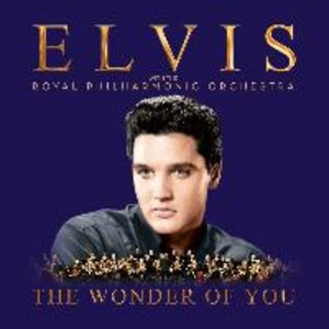 The Wonder of You: Elvis Presley with The Royal P