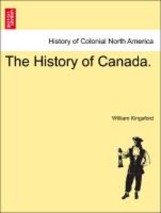 The History of Canada. Vol. I.