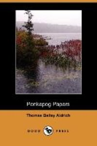 Ponkapog Papers (Dodo Press)