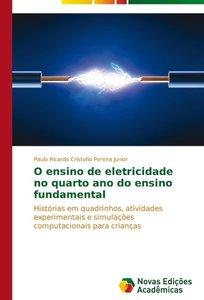 O ensino de eletricidade no quarto ano do ensino fundamental