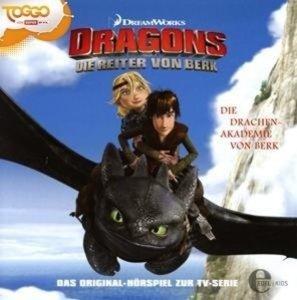 Dragons - Die Reiter von Berk 01. Drachen-Akademie
