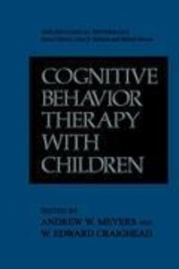 Cognitive Behavior Therapy with Children