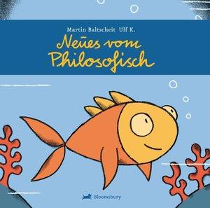 Baltscheit, M: Neues vom Philosofisch