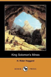 King Solomon's Mines (Dodo Press)