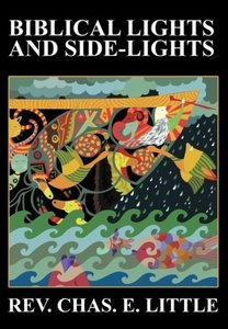 Biblical Lights and Side-Lights