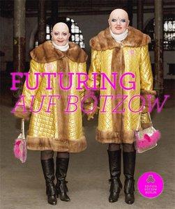 EVA & ADELE: Futuring auf Bötzow