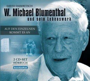 W.M.Blumenthal: Auf Den Einzelnen Kommt Es An