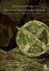 Encyclopedia of Ancient Natural Scientists: The Greek Tradition