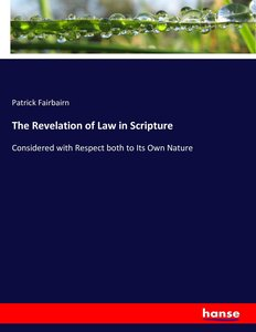 The Revelation of Law in Scripture