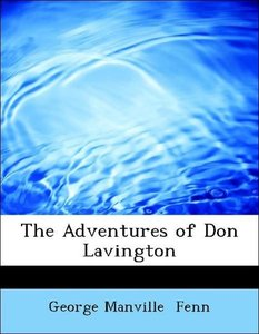 The Adventures of Don Lavington
