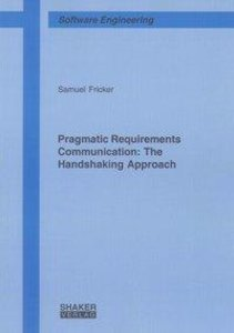 Pragmatic Requirements Communication: The Handshaking Approach