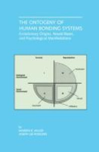 The Ontogeny of Human Bonding Systems