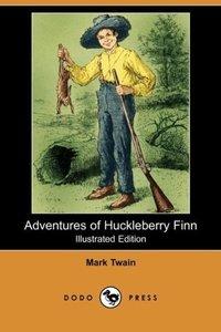 Adventures of Huckleberry Finn (Illustrated Edition) (Dodo Press