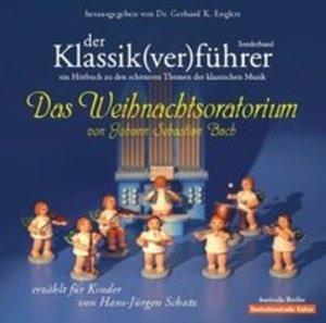 Der Klassik(ver)führer 8. Sonderband: Das Weihnachtsoratorium vo