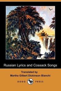 Russian Lyrics and Cossack Songs (Dodo Press)