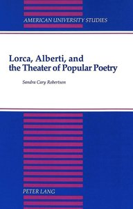 Lorca, Alberti, and the Theater of Popular Poetry