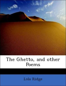 The Ghetto, and other Poems
