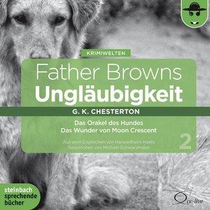 Father Browns Ungläubigkeit Vol.2