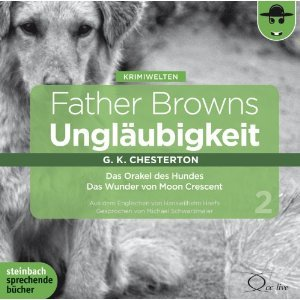 Father Browns Ungläubigkeit Vol.2