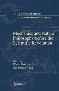 Mechanics and Natural Philosophy before the Scientific Revolutio