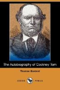 The Autobiography of Cockney Tom (Dodo Press)