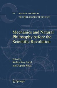 Mechanics and Natural Philosophy before the Scientific Revolutio