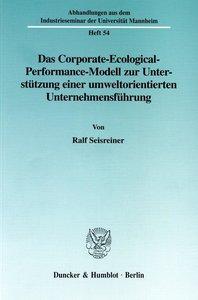 Das Corporate-Ecological-Performance-Modell zur Unterstützung ei