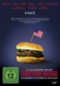 Fast Food Nation - Die Wahrheit ist schwer zu schlucken