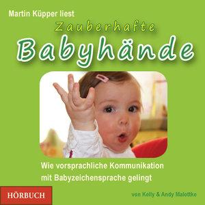 Zauberhafte Babyhände - Hörbuch