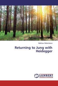 Returning to Jung with Heidegger