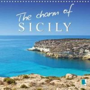 The charm of Sicily (Wall Calendar 2015 300 × 300 mm Square)