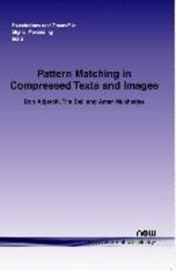 Pattern Matching in Compressed Texts and Images