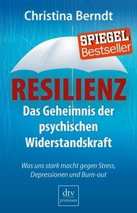 Berndt, C: Resilienz