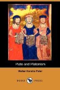 Plato and Platonism (Dodo Press)