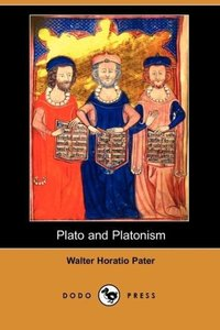 Plato and Platonism (Dodo Press)