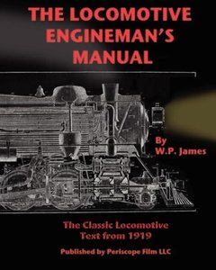 The Locomotive Engineman's Manual