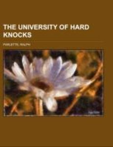 The University of Hard Knocks