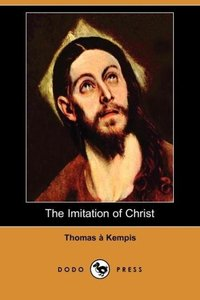The Imitation of Christ (Dodo Press)