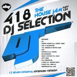 DJ Selection 418-The House Jam Vol.126