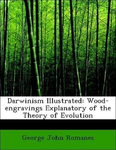 Darwinism Illustrated: Wood-engravings Explanatory of the Theory