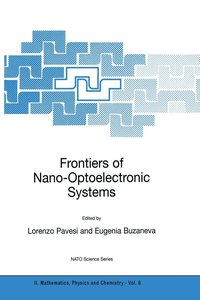 Frontiers of Nano-Optoelectronic Systems