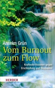 Vom Burnout zum Flow