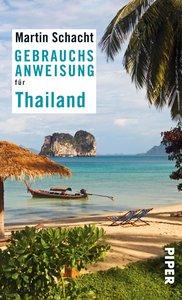Schacht, M: Gebrauchsanweisung für Thailand