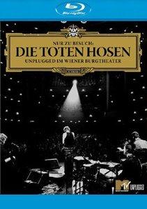 Die Toten Hosen - Nur zu Besuch / Unplugged im Wiener Burgtheate